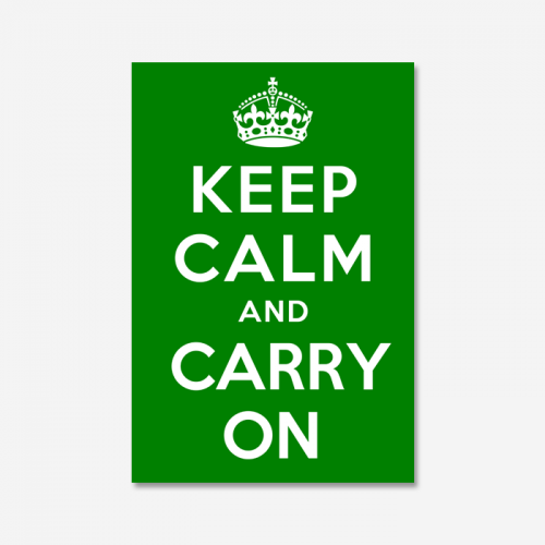 KEEP CALM AND CARRY ON_Green