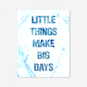 Little things make big days_2